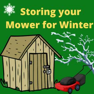 storing a mower